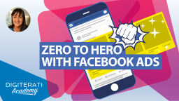 Zero to Hero with Facebook Ads Course