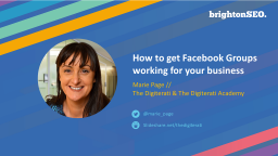 How-to-Get-Facebook-Groups-Working-For-Your-Business-Marie-Page-Brighton-SEO